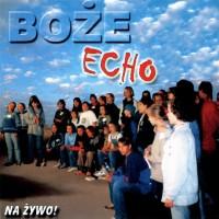 Boże Echo - na żywo - 2000