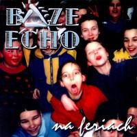 Boże Echo ? na feriach - 2001